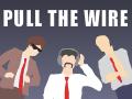 Pociągnij za Kabel (Pull the Wire)