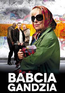 Babcia Gandzia (2012) Cały Film PL