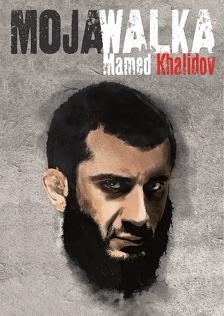Moja walka. Mamed Khalidov (2017) Cały film PL