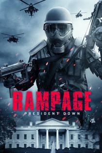 Rampage 3: Zamach na prezydenta (2016) Lektor PL