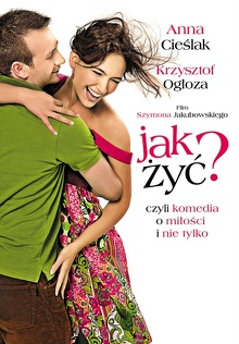 Jak żyć? (2008) Cały film PL
