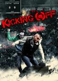 Kicking Off / Kibolski świat (2013) Lektor PL