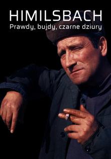 Himilsbach - Prawdy, bujdy, czarne dziury (2002) Cały film PL