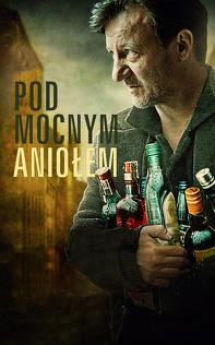 Pod Mocnym Aniołem (2014), Cały film PL