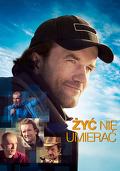 Żyć nie umierać (2015) Cały film PL